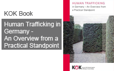 Human Trafficking in Germany - An Overview from a Practical Standpoint